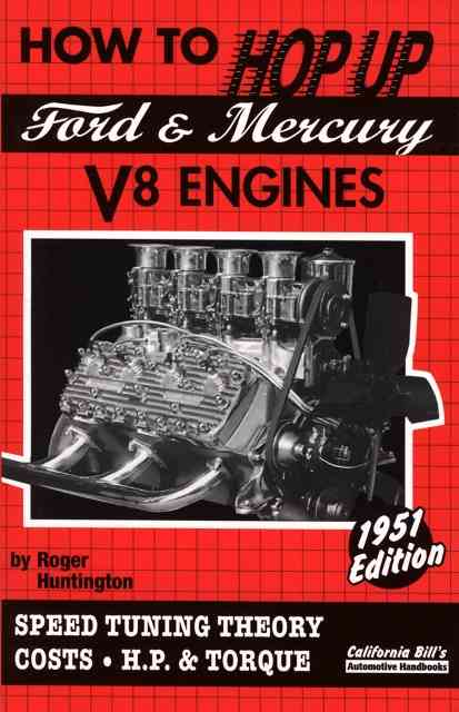 How to Hop Up Ford And Mercury V8 Engines By Huntington, Roger